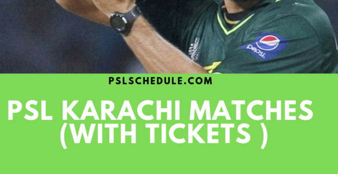PSL 2020 Karachi Matches with tickets